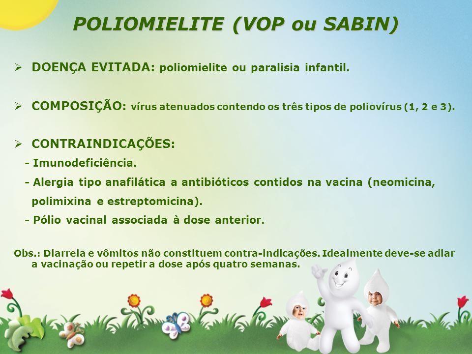 POLIOMIELITE (VOP ou SABIN)