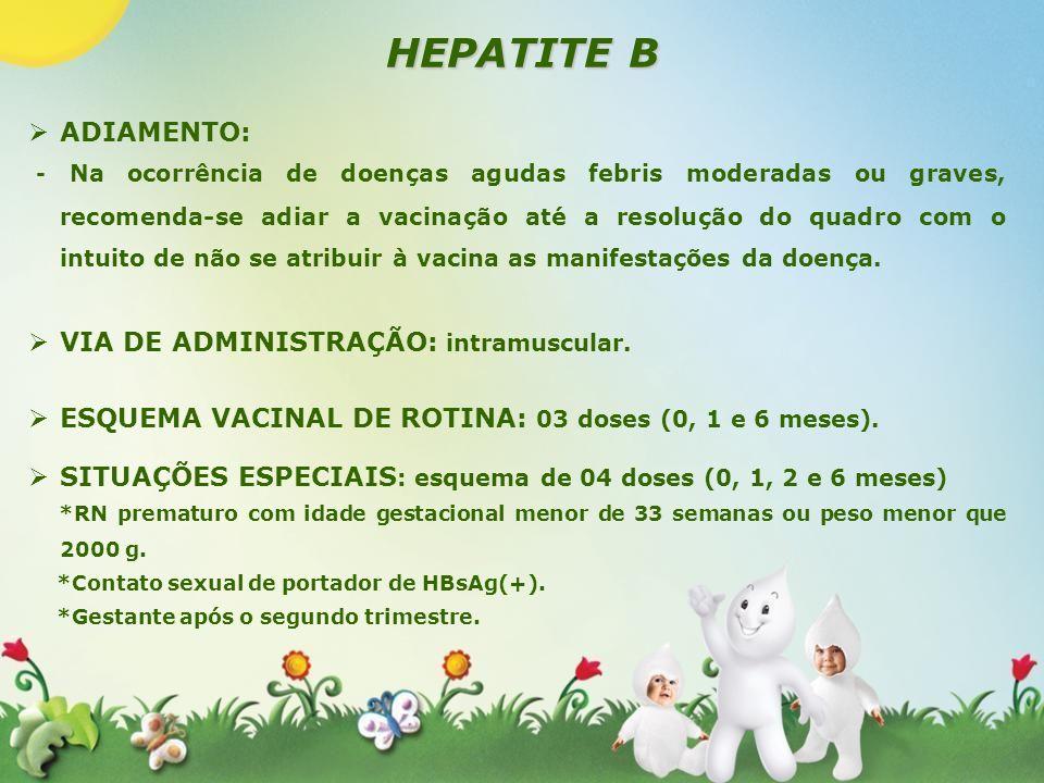 HEPATITE B ADIAMENTO: