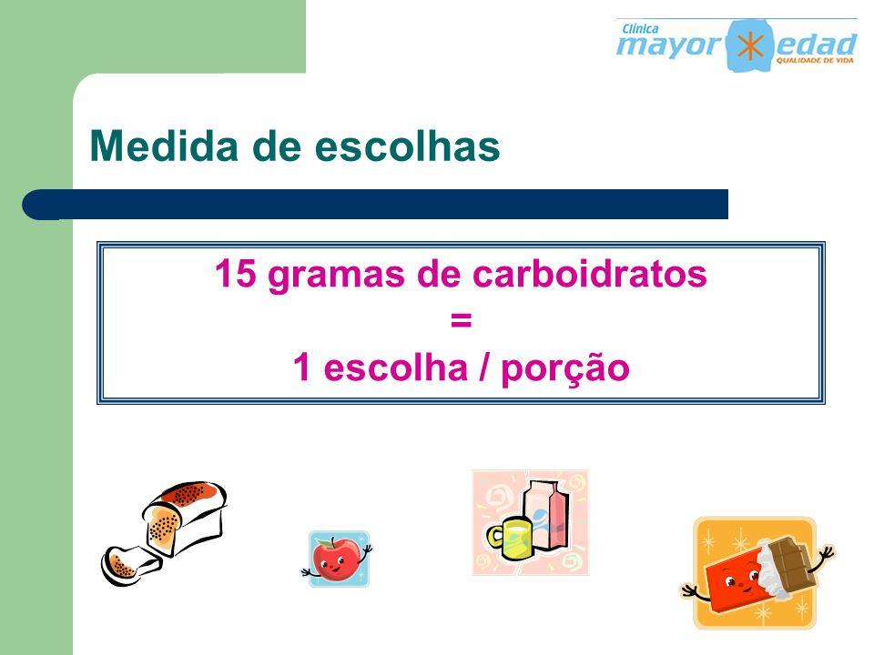 15 gramas de carboidratos