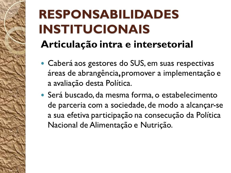 RESPONSABILIDADES INSTITUCIONAIS