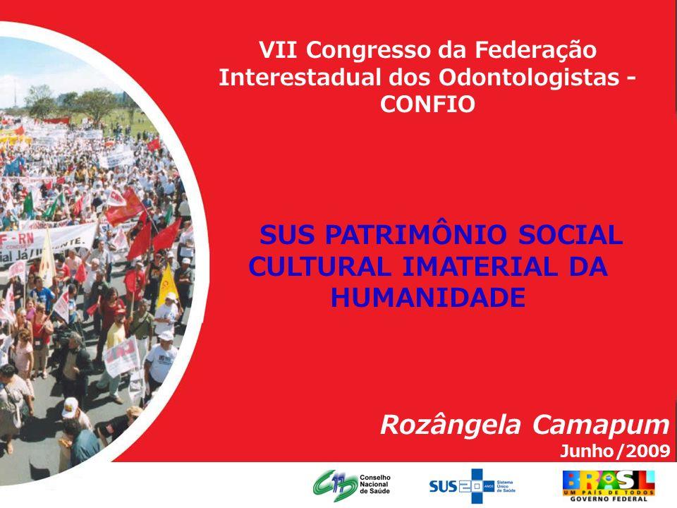 SUS PATRIMÔNIO SOCIAL CULTURAL IMATERIAL DA HUMANIDADE