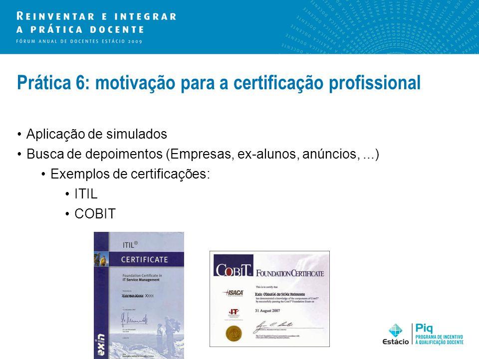 Prática 6: motivação para a certificação profissional