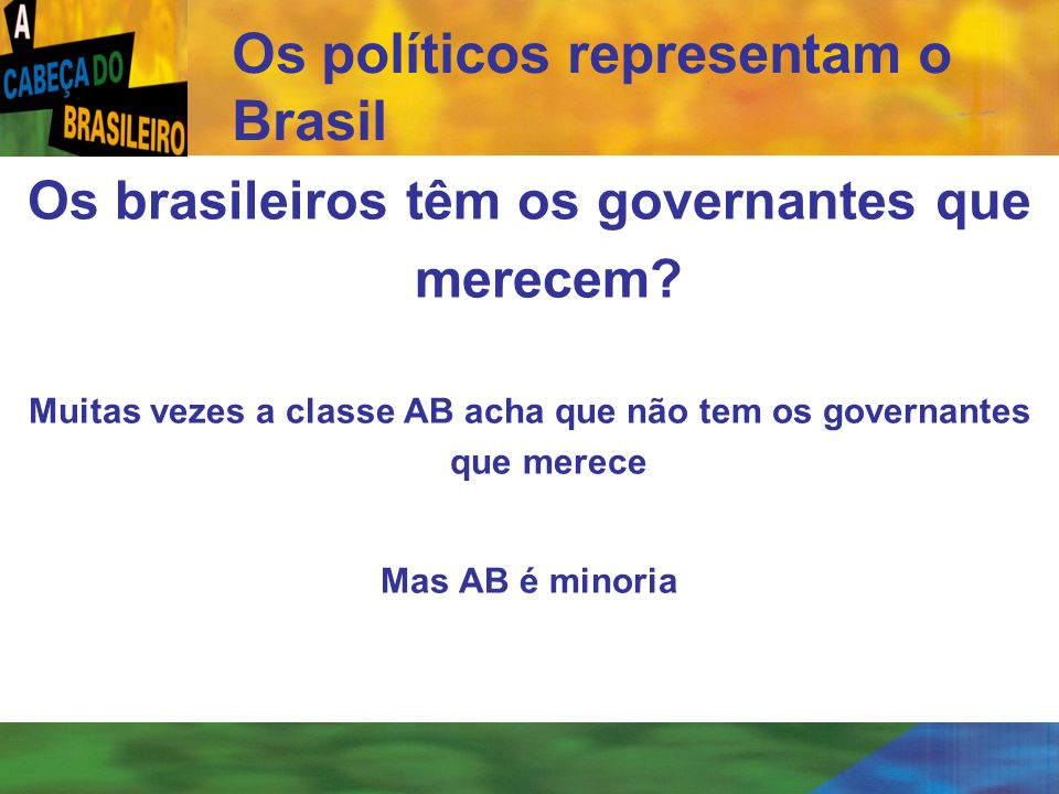 Os políticos representam o Brasil