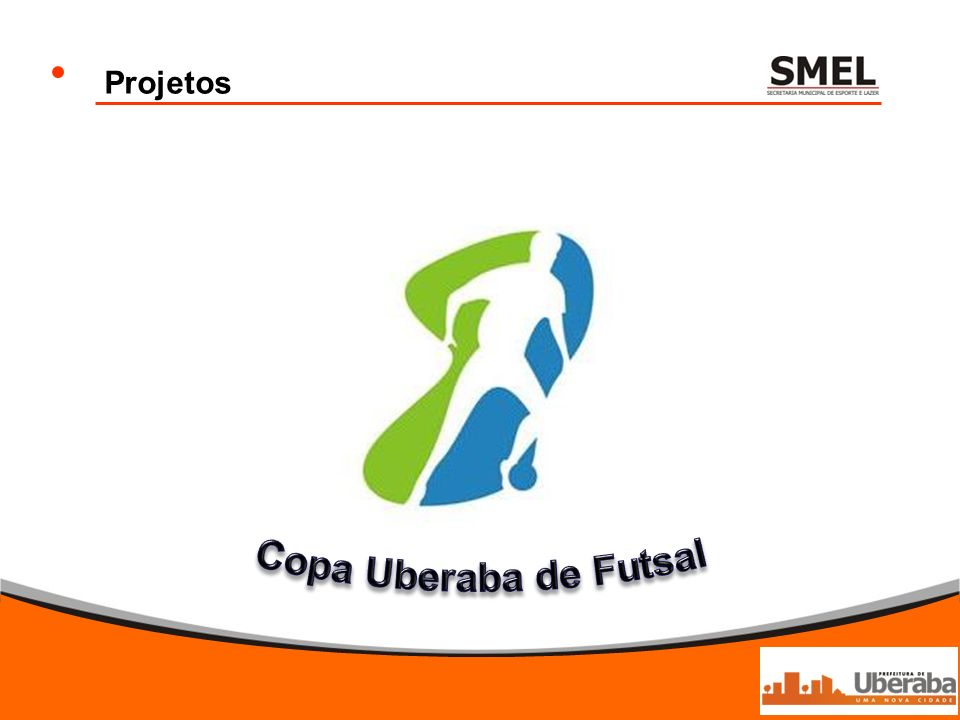 Projetos Copa Uberaba de Futsal