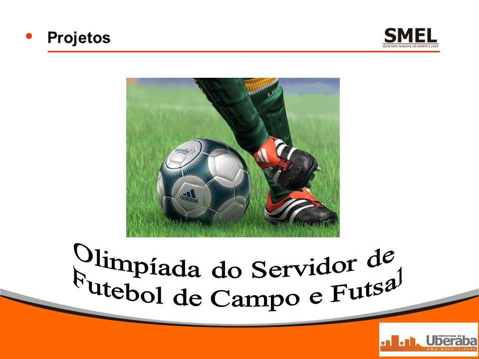 Olimpíada do Servidor de Futebol de Campo e Futsal