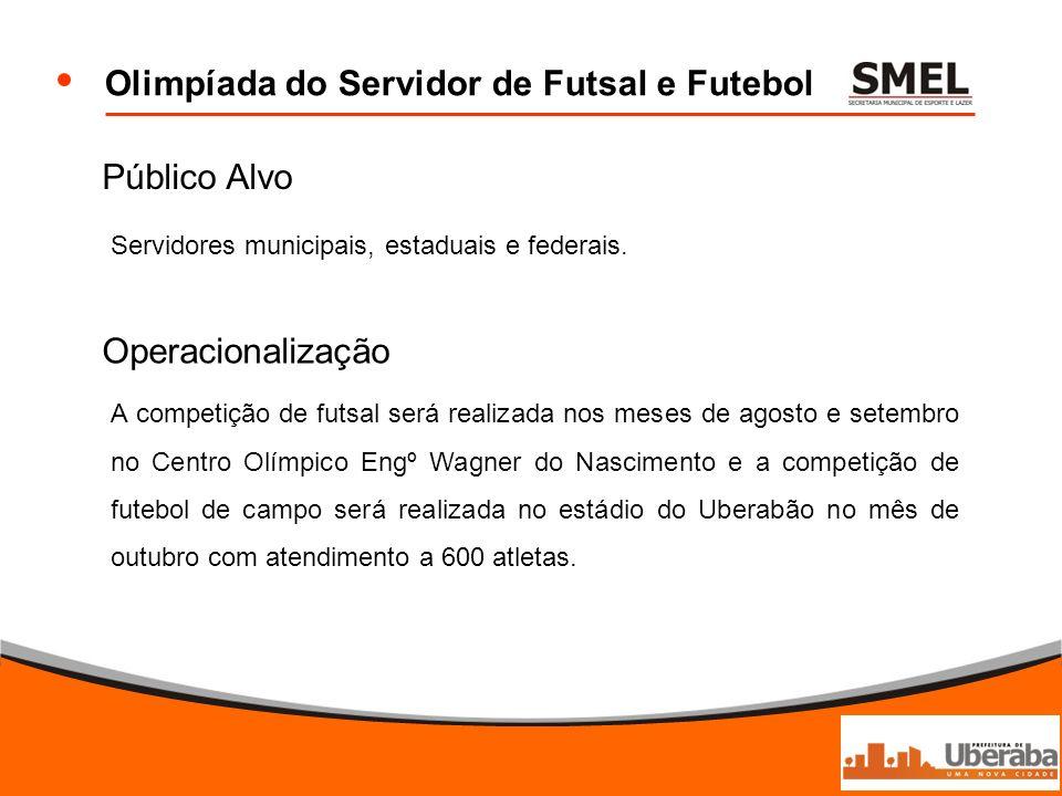 Olimpíada do Servidor de Futsal e Futebol