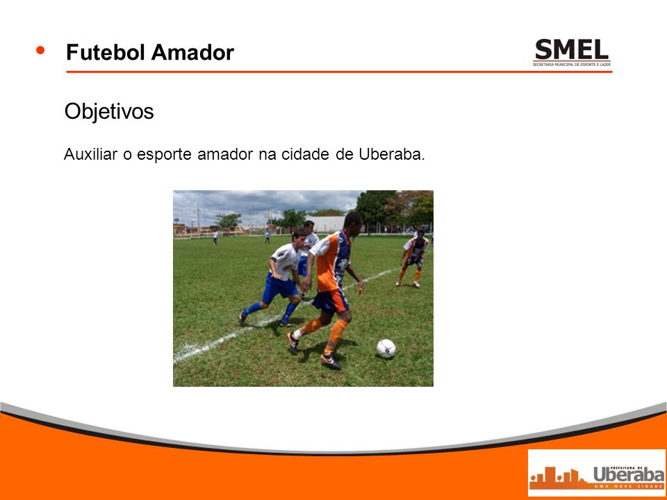 Futebol Amador Objetivos