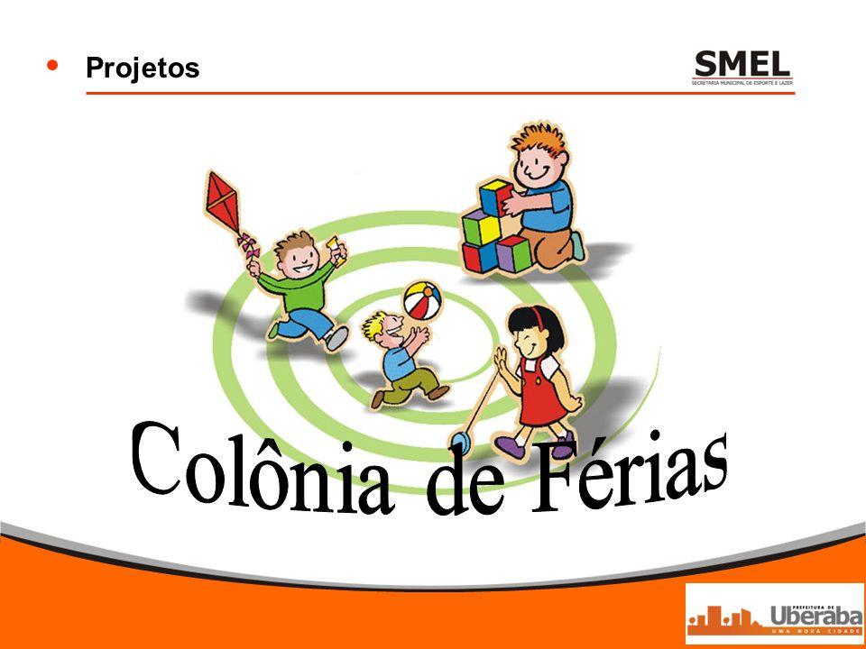 Projetos Colônia de Férias