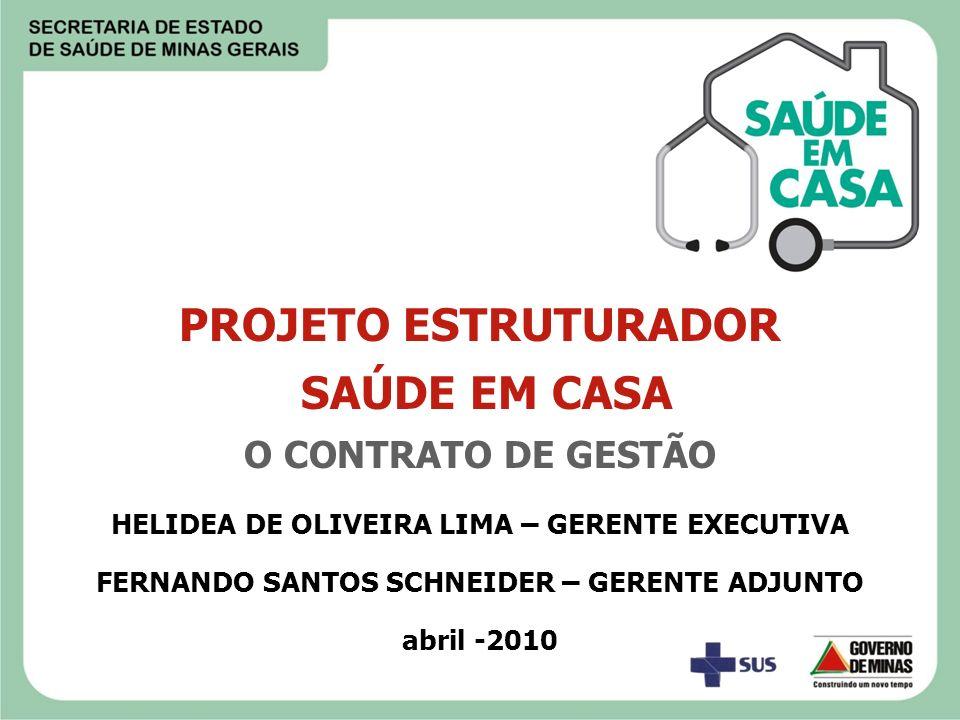 PROJETO ESTRUTURADOR SAÚDE EM CASA