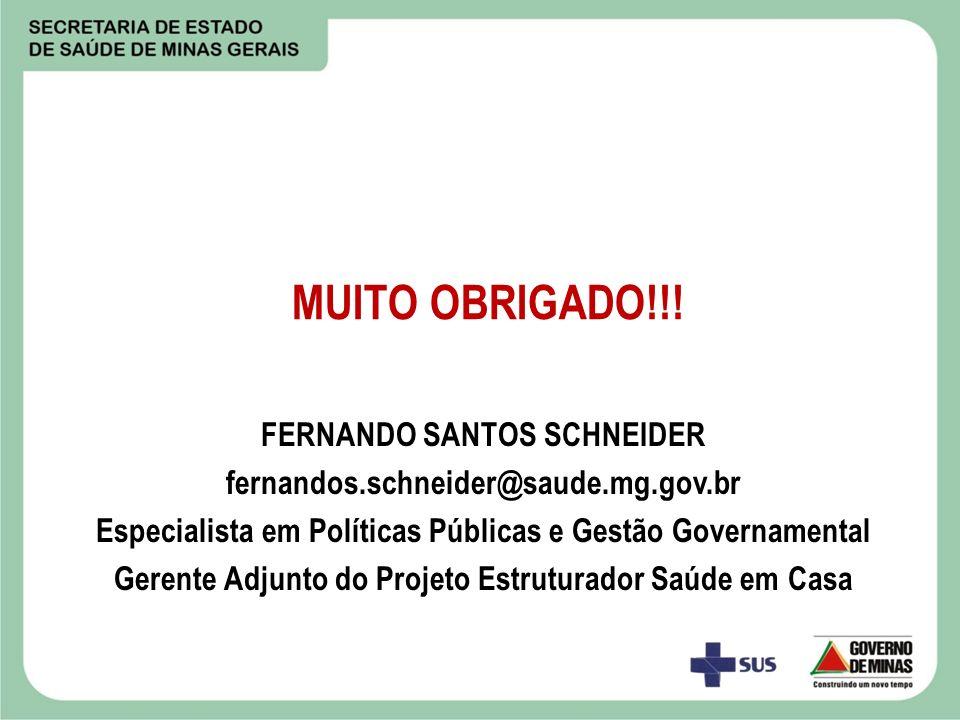 MUITO OBRIGADO!!! FERNANDO SANTOS SCHNEIDER