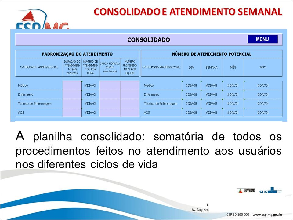 CONSOLIDADO E ATENDIMENTO SEMANAL