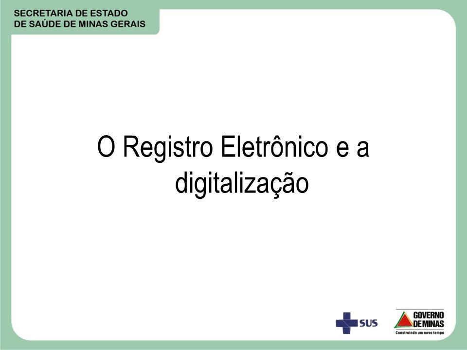 O Registro Eletrônico e a digitalização