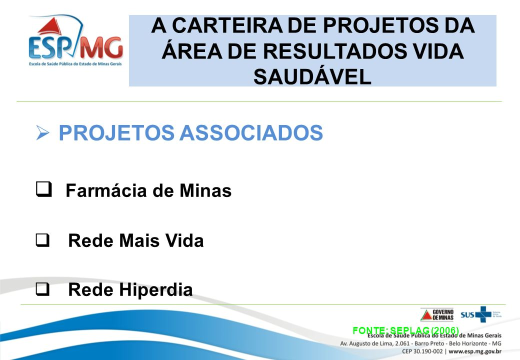 A CARTEIRA DE PROJETOS DA ÁREA DE RESULTADOS VIDA SAUDÁVEL