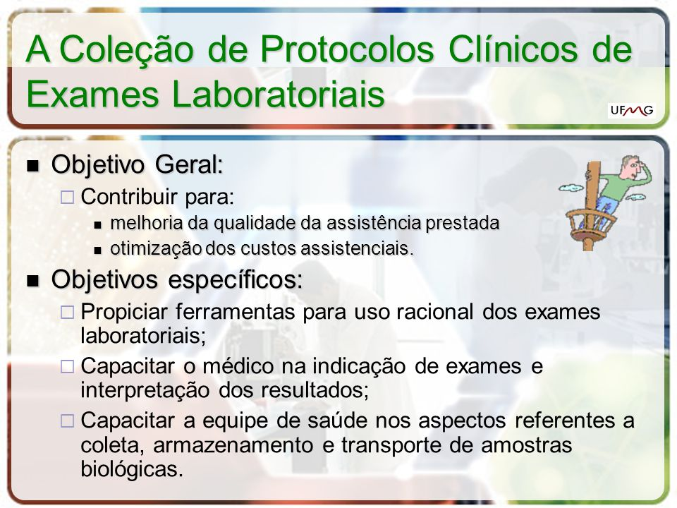 A Coleção de Protocolos Clínicos de Exames Laboratoriais