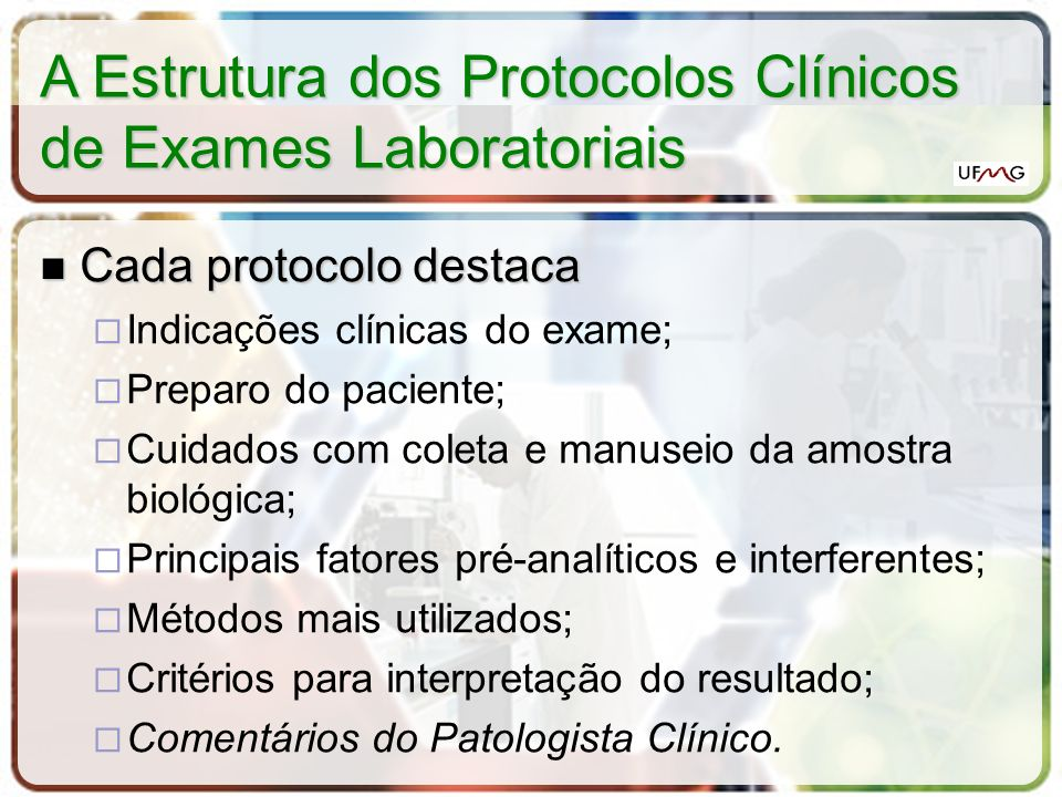 A Estrutura dos Protocolos Clínicos de Exames Laboratoriais