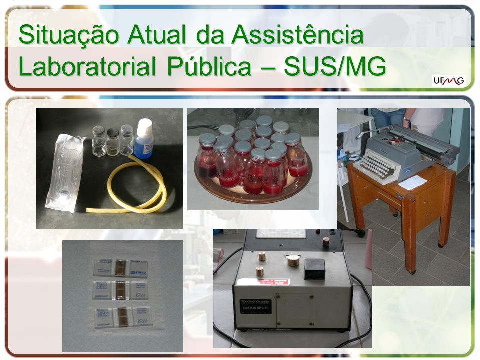 Situação Atual da Assistência Laboratorial Pública – SUS/MG