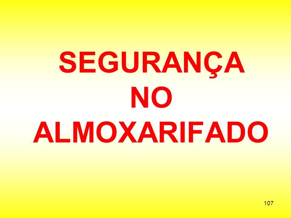 SEGURANÇA NO ALMOXARIFADO
