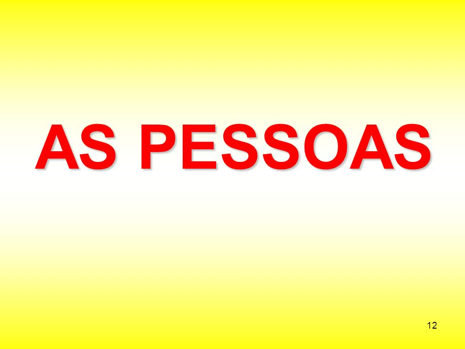 AS PESSOAS