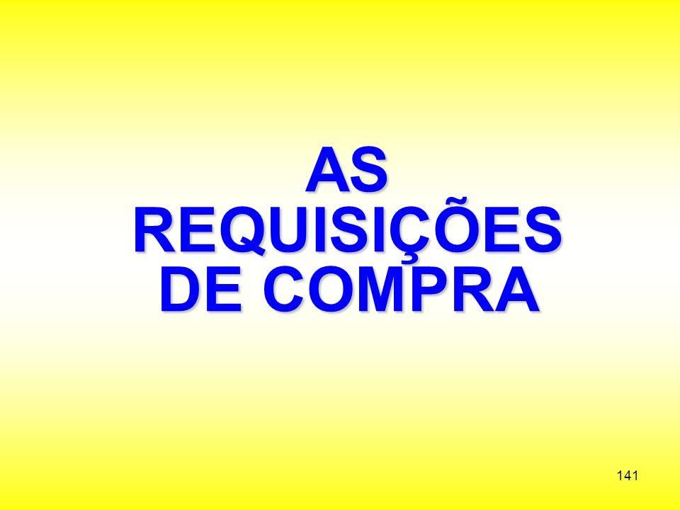 AS REQUISIÇÕES DE COMPRA