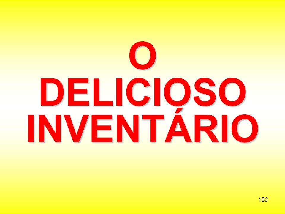 O DELICIOSO INVENTÁRIO