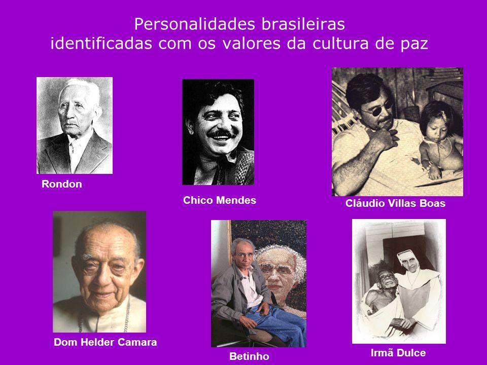 Personalidades brasileiras identificadas com os valores da cultura de paz