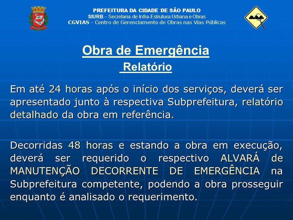 Obra de Emergência Relatório