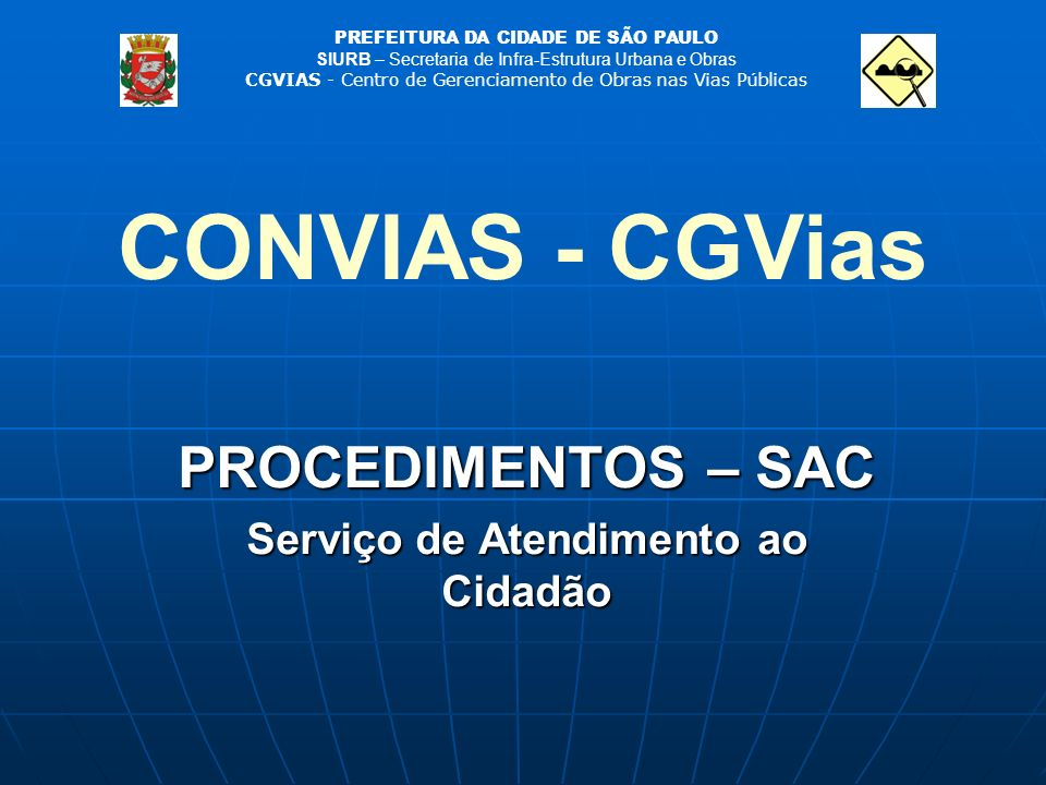 PROCEDIMENTOS – SAC Serviço de Atendimento ao Cidadão