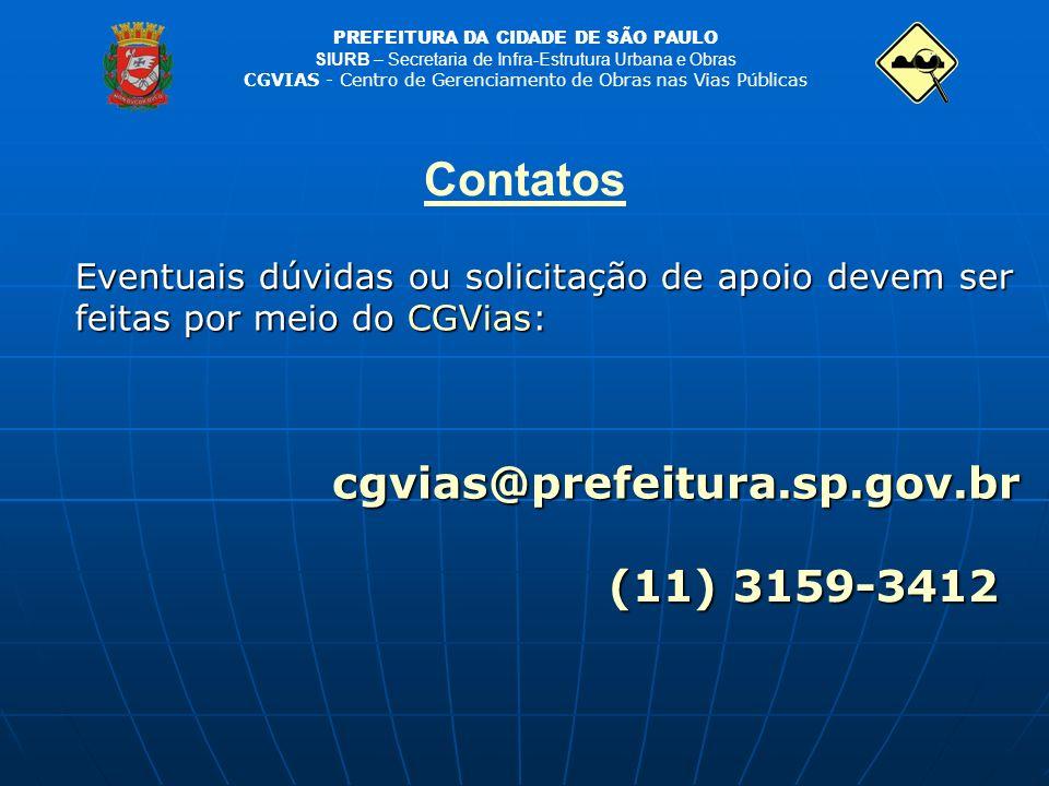 Contatos cgvias@prefeitura.sp.gov.br (11) 3159-3412