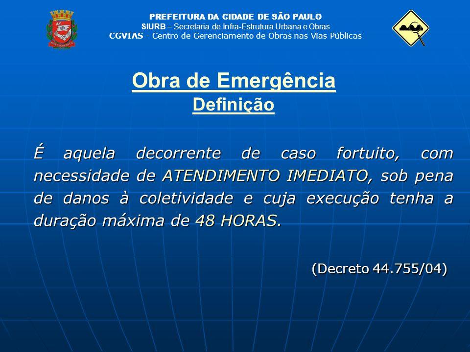 Obra de Emergência Definição
