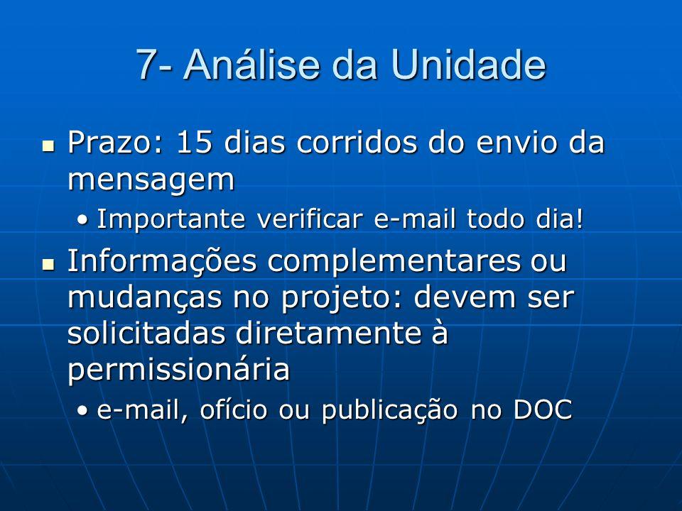 7- Análise da Unidade Prazo: 15 dias corridos do envio da mensagem