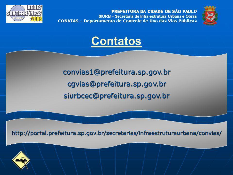 Contatos convias1@prefeitura.sp.gov.br cgvias@prefeitura.sp.gov.br