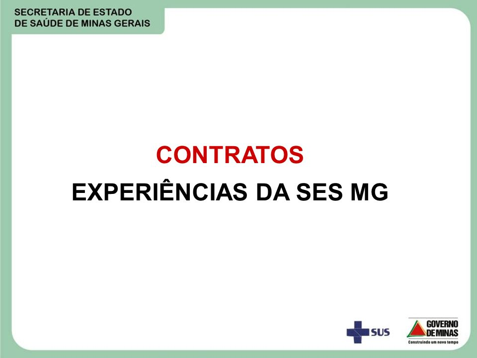 CONTRATOS EXPERIÊNCIAS DA SES MG