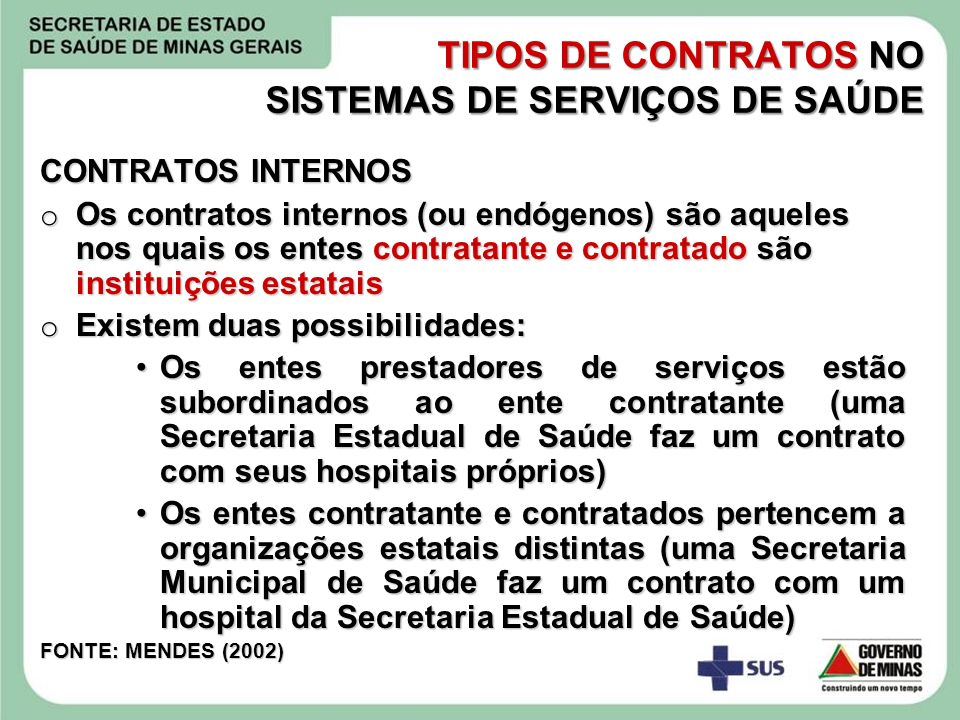 TIPOS DE CONTRATOS NO SISTEMAS DE SERVIÇOS DE SAÚDE