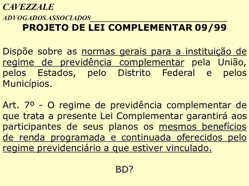 PROJETO DE LEI COMPLEMENTAR 09/99
