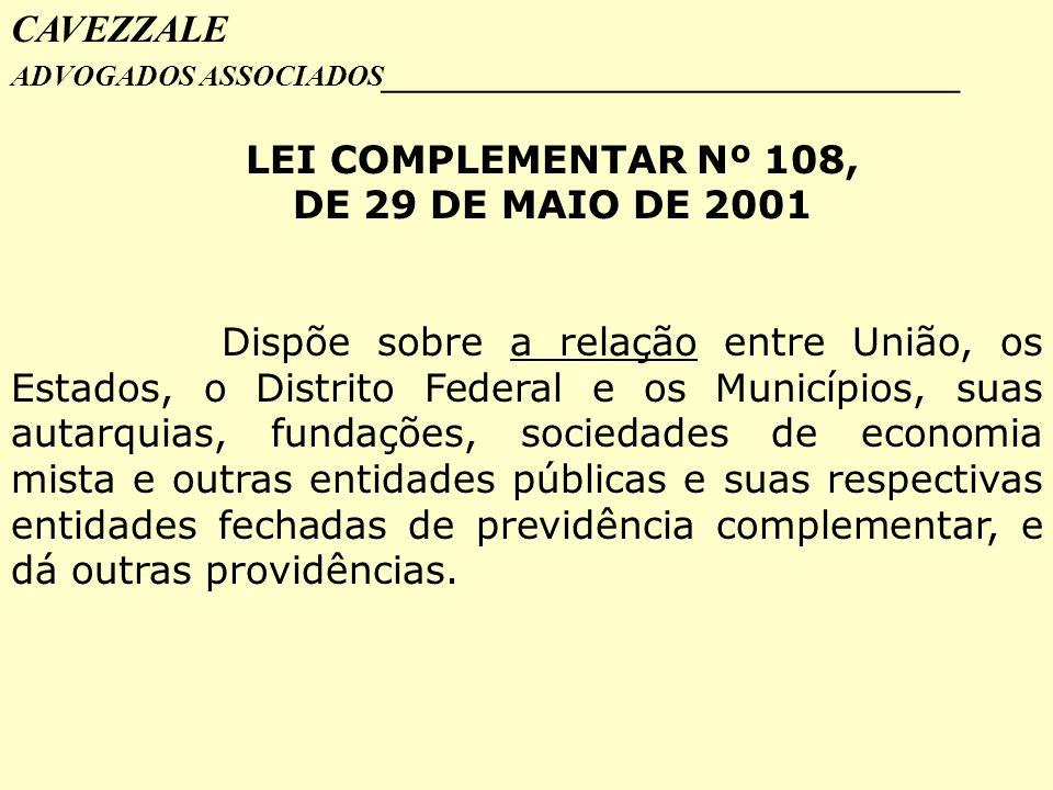 LEI COMPLEMENTAR Nº 108, DE 29 DE MAIO DE 2001