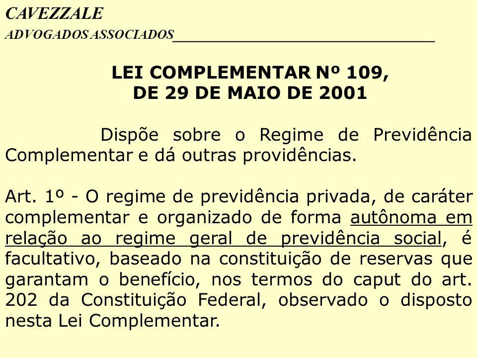 LEI COMPLEMENTAR Nº 109, DE 29 DE MAIO DE 2001
