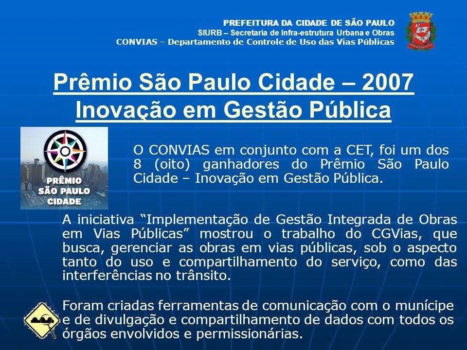Prêmio São Paulo Cidade – 2007 Inovação em Gestão Pública