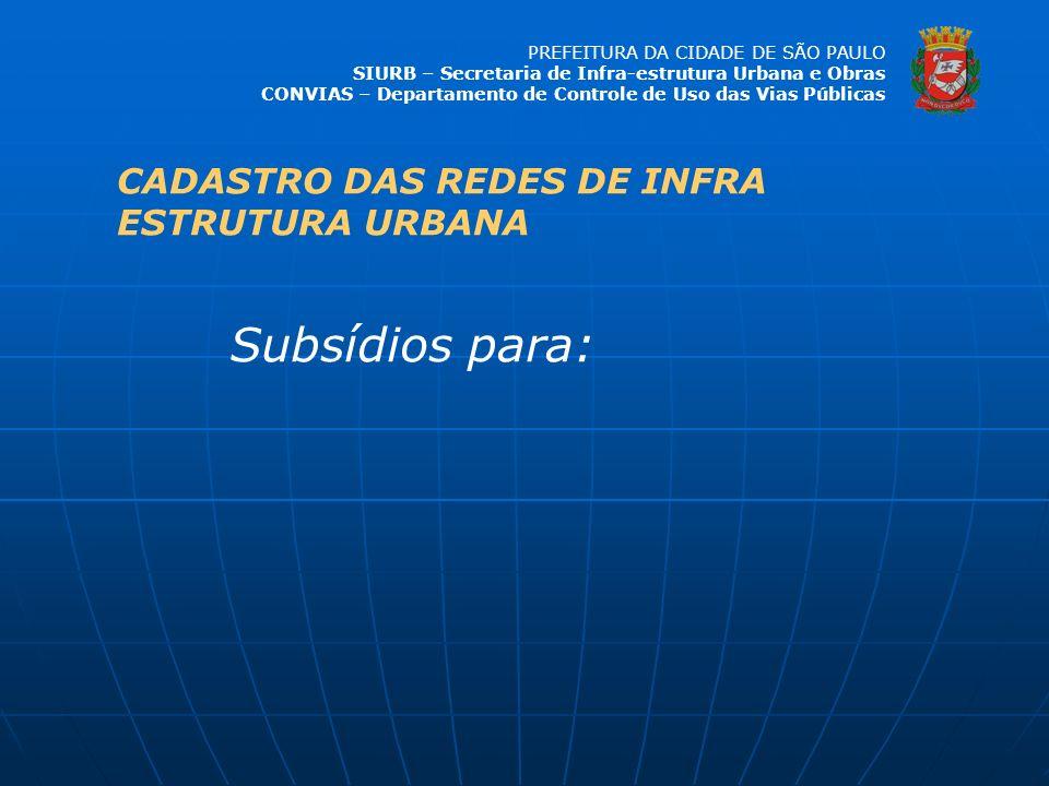 CADASTRO DAS REDES DE INFRA ESTRUTURA URBANA
