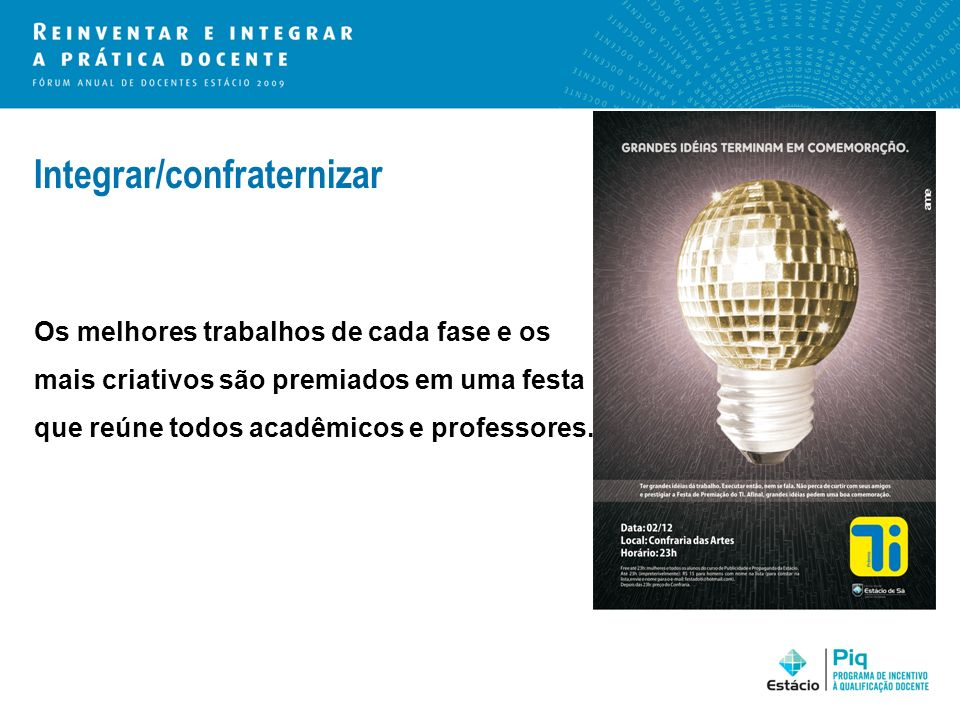 Integrar/confraternizar