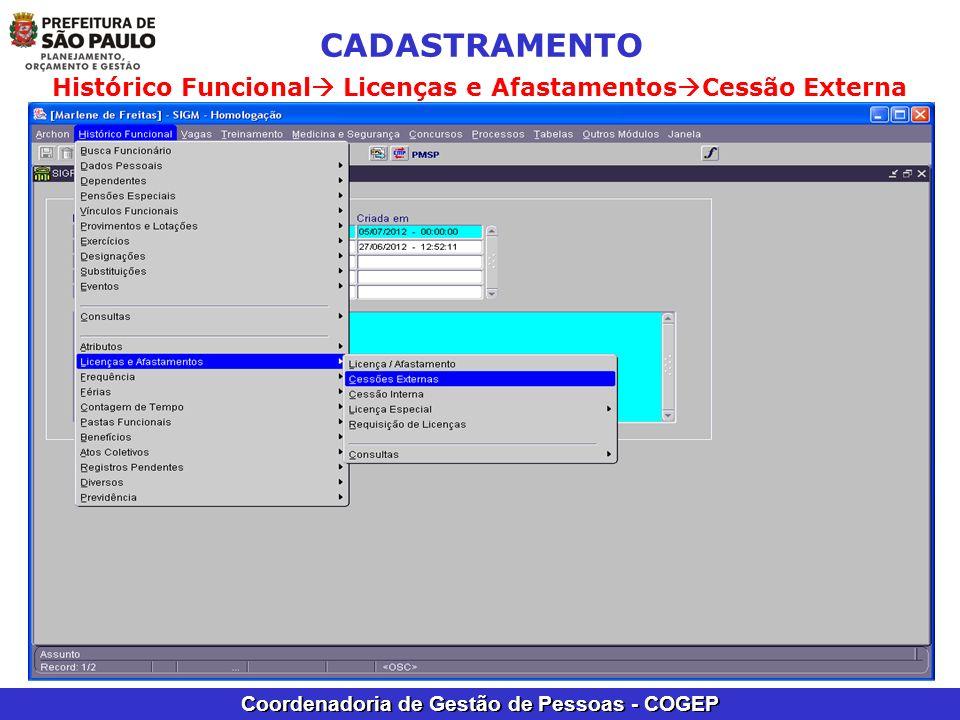 CADASTRAMENTO Histórico Funcional Licenças e AfastamentosCessão Externa