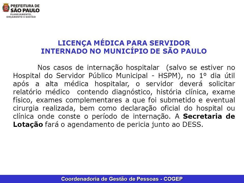 LICENÇA MÉDICA PARA SERVIDOR INTERNADO NO MUNICÍPIO DE SÃO PAULO