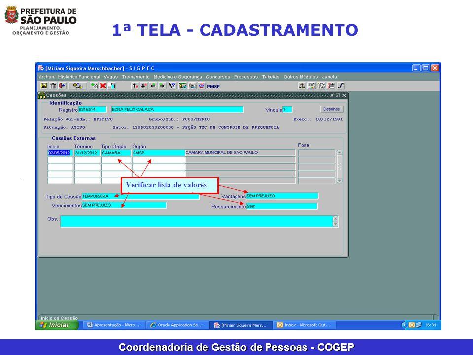 1ª TELA - CADASTRAMENTO Verificar lista de valores