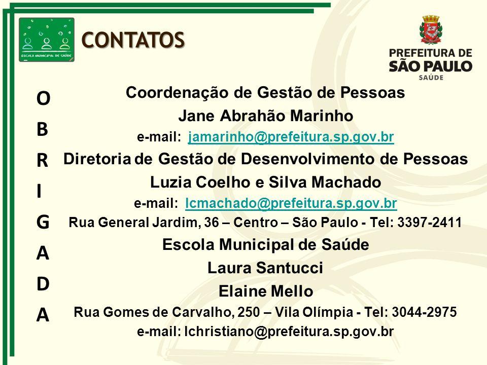 CONTATOS OBRIGADA Coordenação de Gestão de Pessoas