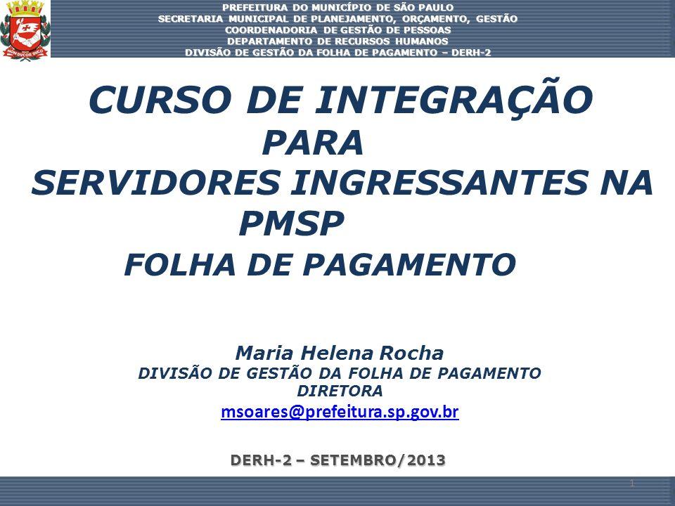 CURSO DE INTEGRAÇÃO PARA SERVIDORES INGRESSANTES NA PMSP