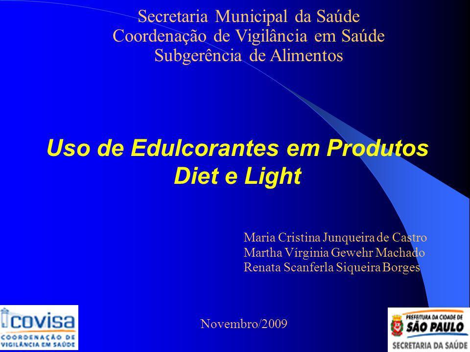 Uso de Edulcorantes em Produtos Diet e Light