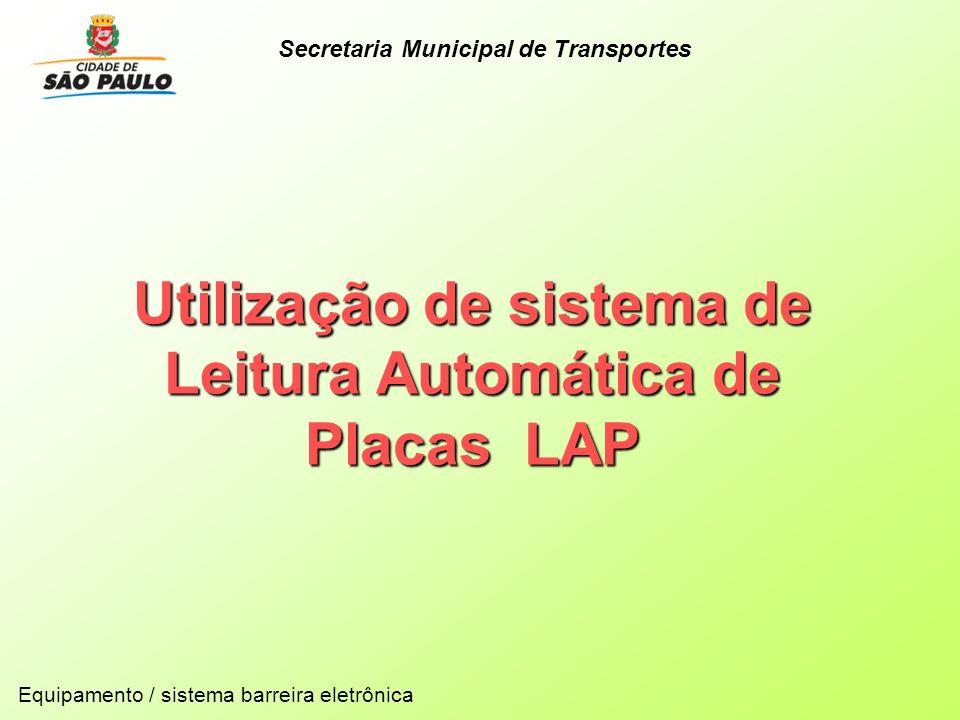 Utilização de sistema de Leitura Automática de Placas LAP