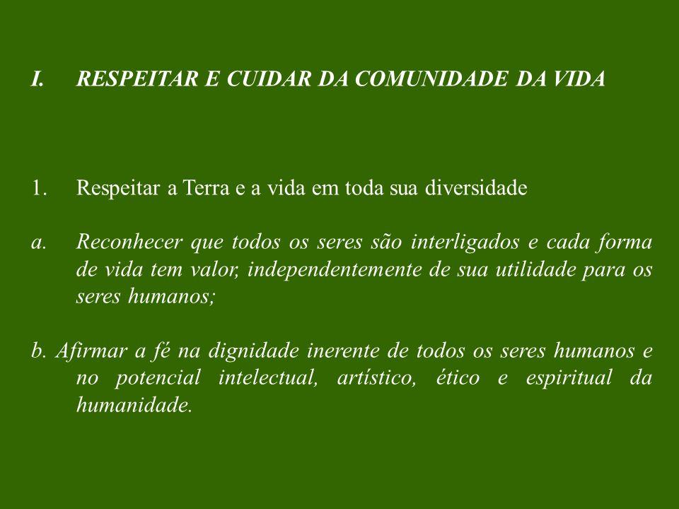 RESPEITAR E CUIDAR DA COMUNIDADE DA VIDA