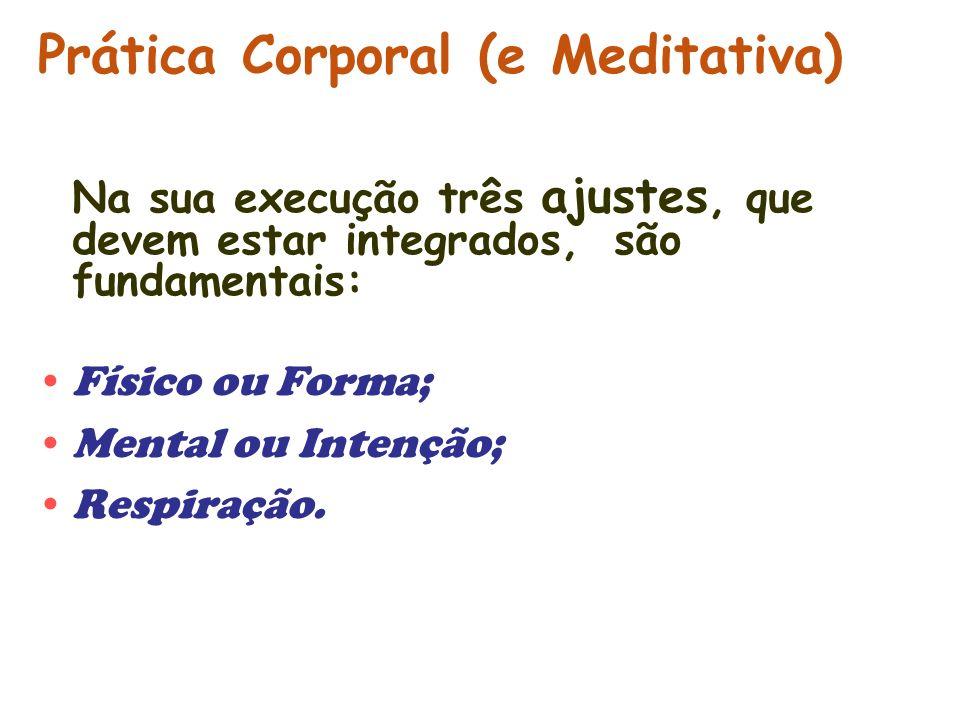 Prática Corporal (e Meditativa)