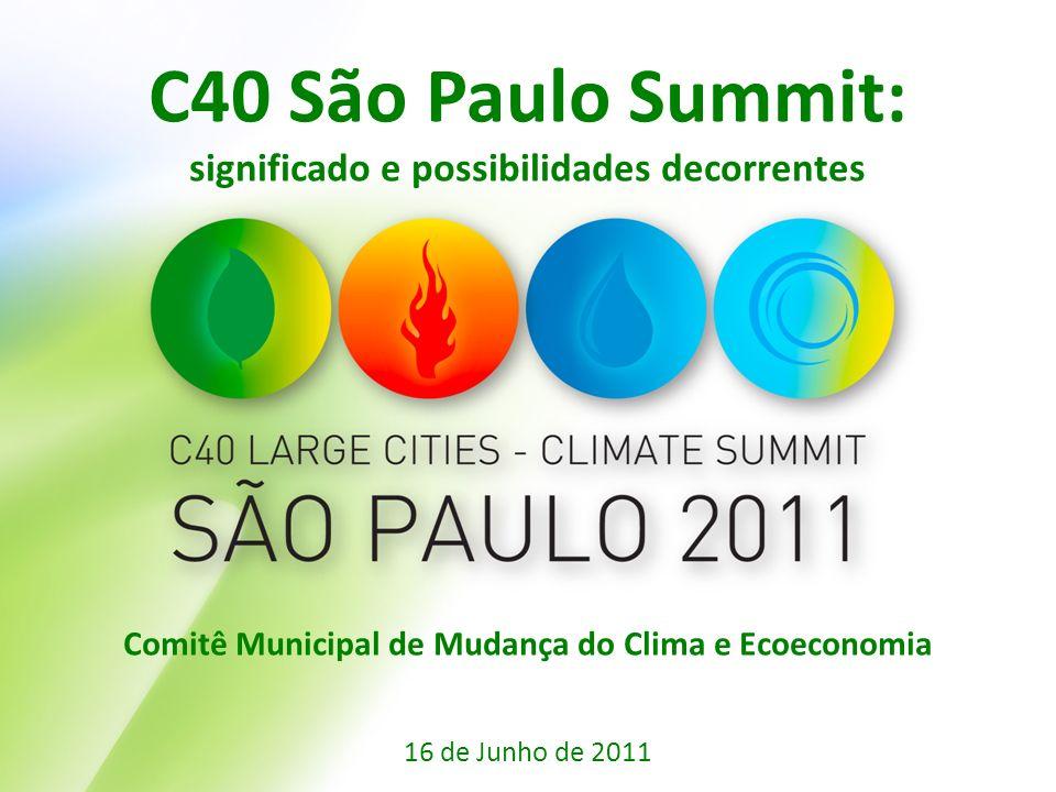 C40 São Paulo Summit: significado e possibilidades decorrentes