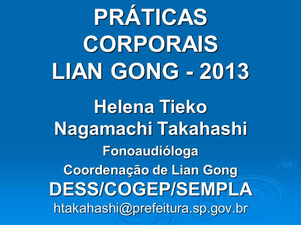 PRÁTICAS CORPORAIS LIAN GONG - 2013